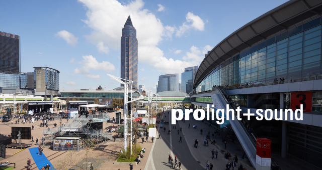 Prolight + Sound -  Messe Frankfurt